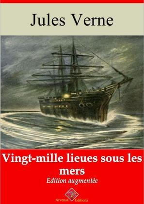 Vingt-mille lieues sous les mers | Edition intégrale et augmentée