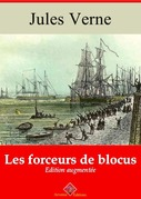 Les Forceurs de blocus | Edition intégrale et augmentée