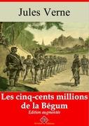 Les Cinq-cents Millions de la Bégum | Edition intégrale et augmentée