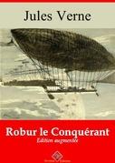 Robur le Conquérant | Edition intégrale et augmentée