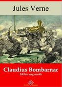 Claudius Bombarnac | Edition intégrale et augmentée
