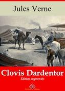 Clovis Dardentor | Edition intégrale et augmentée