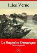 Le Superbe Orénoque   Edition intégrale et augmentée