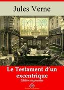 Le Testament d'un excentrique | Edition intégrale et augmentée