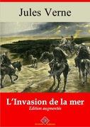 L'Invasion de la mer   Edition intégrale et augmentée