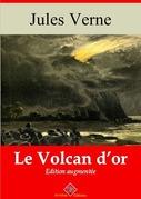 Le Volcan d'or | Edition intégrale et augmentée