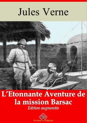 L'Étonnante aventure de la mission Barsac | Edition intégrale et augmentée