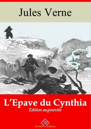 L'Épave du Cynthia | Edition intégrale et augmentée