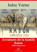 Aventures de la famille Raton   Edition intégrale et augmentée