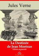 La Destinée de Jean Morénas | Edition intégrale et augmentée
