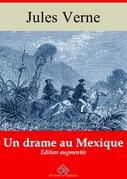 Un drame au Mexique | Edition intégrale et augmentée