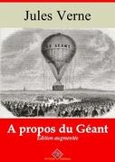 A propos du géant | Edition intégrale et augmentée