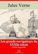 Les Grands Navigateurs du XVIIIe siècle | Edition intégrale et augmentée