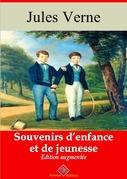 Souvenirs d'enfance et de jeunesse | Edition intégrale et augmentée
