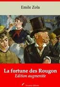 La Fortune des Rougon | Edition intégrale et augmentée
