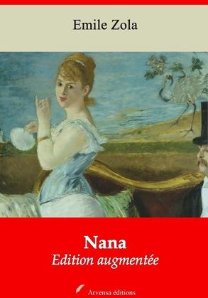 Nana | Edition intégrale et augmentée