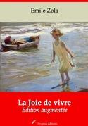 La Joie de vivre | Edition intégrale et augmentée
