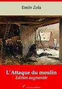 L'Attaque du moulin | Edition intégrale et augmentée
