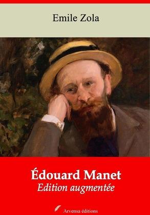 Édouard Manet | Edition intégrale et augmentée