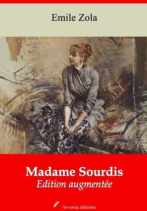 Madame Sourdis   Edition intégrale et augmentée