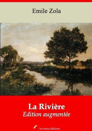 La Rivière | Edition intégrale et augmentée