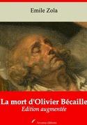 La Mort d'Olivier Bécaille | Edition intégrale et augmentée