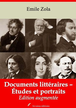 Documents littéraires – Études et portraits | Edition intégrale et augmentée
