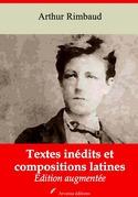 Textes inédits et compositions latines | Edition intégrale et augmentée