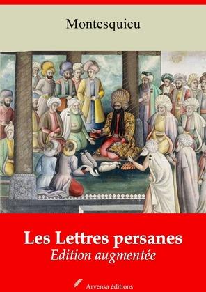 Les Lettres persanes   Edition intégrale et augmentée