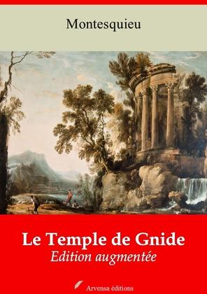 Le Temple de Gnide et temple de Gnide mis en vers   Edition intégrale et augmentée
