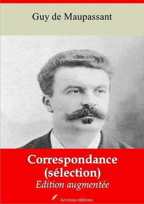 Correspondance (Sélection) | Edition intégrale et augmentée