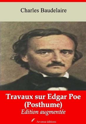 Travaux sur Edgar Poe (Posthume) | Edition intégrale et augmentée