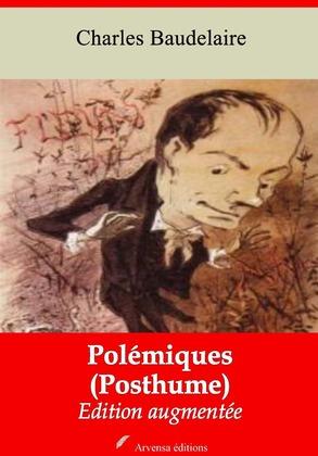 Polémiques (Posthume) | Edition intégrale et augmentée