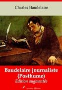 Baudelaire journaliste (Posthume) | Edition intégrale et augmentée