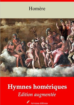Hymnes homériques | Edition intégrale et augmentée