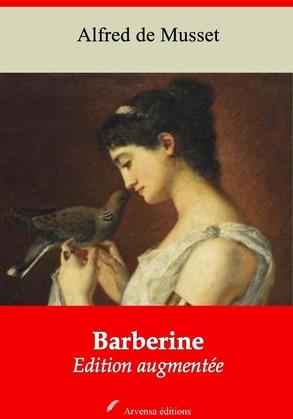 Barberine   Edition intégrale et augmentée