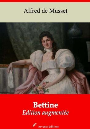 Bettine | Edition intégrale et augmentée