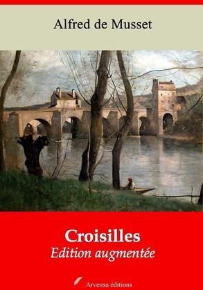 Croisilles   Edition intégrale et augmentée