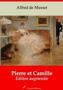 Pierre et Camille | Edition intégrale et augmentée