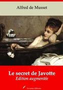 Le Secret de Javotte   Edition intégrale et augmentée
