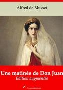 Une matinée de Don Juan   Edition intégrale et augmentée