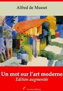 Un mot sur l'art moderne   Edition intégrale et augmentée