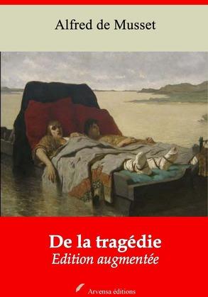 De la tragédie   Edition intégrale et augmentée