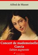 Concert de mademoiselle Garcia | Edition intégrale et augmentée