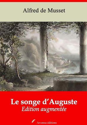 Le Songe d'Auguste | Edition intégrale et augmentée
