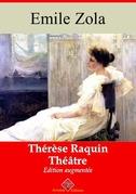Thérèse Raquin (Théâtre) | Edition intégrale et augmentée
