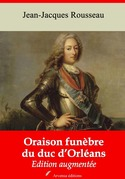 Oraison funèbre du duc d'Orléans   Edition intégrale et augmentée