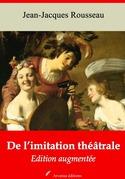 De l'imitation théâtrale | Edition intégrale et augmentée