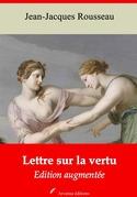 Lettre sur la vertu | Edition intégrale et augmentée