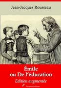 Emile ou De l'éducation   Edition intégrale et augmentée